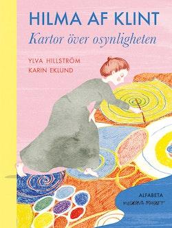Hilma af Klint : kartor över osynligheten