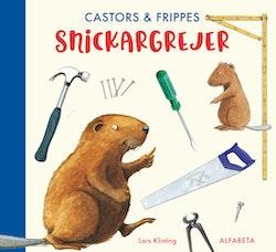 Castors & Frippes snickargrejer
