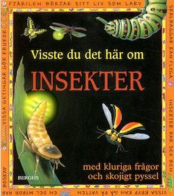 Visste du det här om insekter?