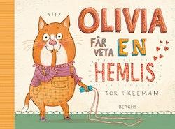 Olivia får veta en hemlis