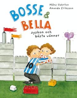 Bosse & Bella - syskon och bästa vänner