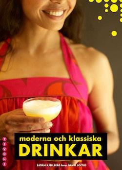 Klassiska och moderna drinkar