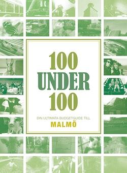 100 under 100 : din ultimata budgetguide till Malmö
