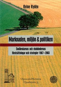 Marknaden, miljön och politiken