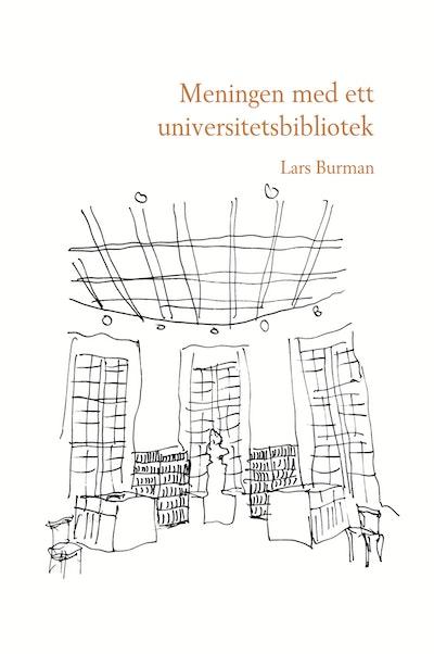 Meningen med ett universitetsbibliotek