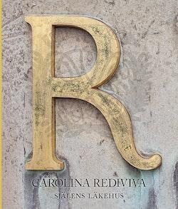 Carolina Rediviva: Själens läkehus
