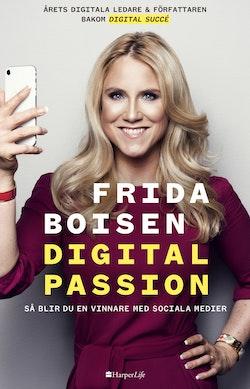 Digital passion : Så blir du en vinnare med sociala medier