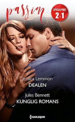 Dealen / Kunglig romans