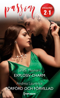 Explosiv charm / Förförd och förvillad