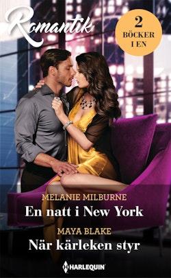 En natt i New York ; När kärleken styr