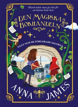 Den magiska bokhandeln : Tilly och de förlorade sagorna
