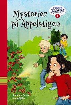 Ord & Äventyr Läsebok åk 1C, Mysterier på Äppelstigen