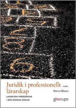 Juridik i professionellt lärarskap 4:e uppl