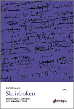 Skrivboken 8:e uppl : - Skrivprocess, skrivråd och skrivstrategier