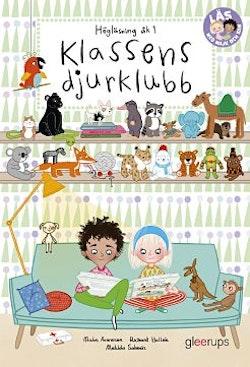 Läs med Majk och Sam 1, Klassens djurklubb, högläsning