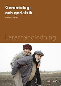 Gerontologi och geriatrik, lärarhandledning