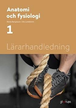 Anatomi och fysiologi 1, lärarhandledning