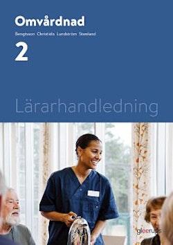 Omvårdnad 2, lärarhandledning