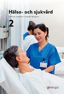 Hälso- och sjukvård 2, elevbok