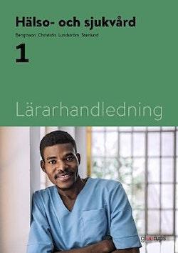 Hälso- och sjukvård 1, lärarhandledning