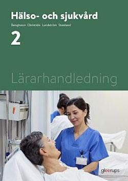 Hälso- och sjukvård 2, lärarhandledning