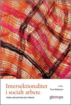 Intersektionalitet i socialt arbete, 3 uppl