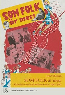 Som folk är mest: Könsideal i svenska kontaktannonser 1890–1980