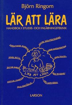 Lär att lära : handbok i studie och inlärningsteknik