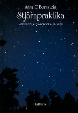 Stjärnpraktika : astrologi, psykologi, filosofi