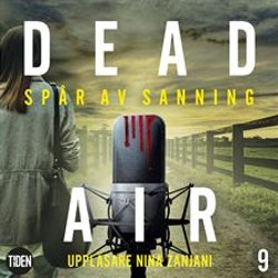 Dead Air S1A9 Spår av sanning