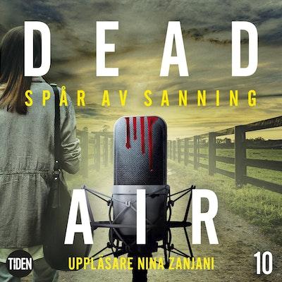 Dead Air S1A10 Spår av sanning