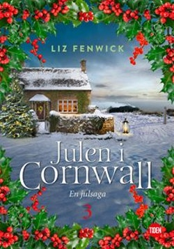 Julen i Cornwall - Del 3 : En julsaga