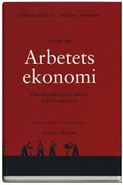 Läran om arbetets ekonomi : Om utveckling av arbete och produktion