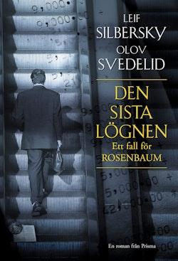 Den sista lögnen : Ett fall för Rosenbaum : en roman