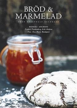 Bröd och marmelad från Rosendals Trädgård