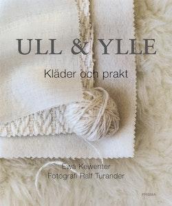 Ull & Ylle, Kläder & prakt : Kläder och prakt