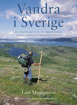 Vandra i Sverige (STF) : En vägvisare till sevärdheterna längs Sveriges vandringsleder