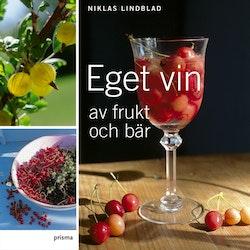 Eget vin av frukt och bär