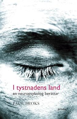 I tystnadens land : en neuropsykolog berättar