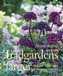 Trädgårdens färger : skapa skönhet året om