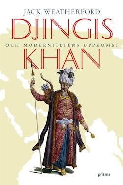 Djingis khan : och modernitetens uppkomst