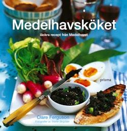 Medelhavsköket : ljuvliga recept från värmen