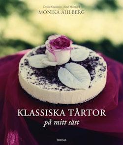 Klassiska tårtor : på mitt sätt