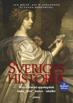Sveriges historia : koncentrerad uppslagsbok, fakta, årtal, kartor, tabeller