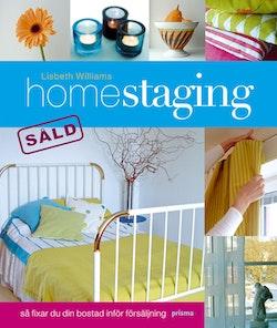 Homestaging : så fixar du din bostad inför försäljning