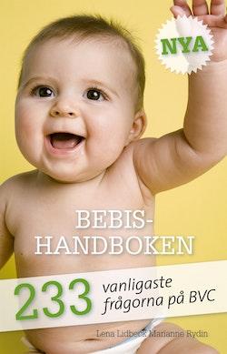 Nya Bebishandboken : 233 vanligaste frågorna på BVC