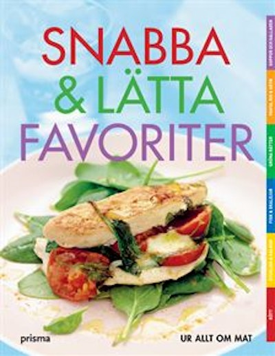 Snabba & lätta favoriter : 83 recept