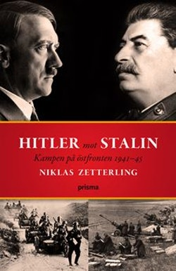 Hitler mot Stalin : kampen på östfronten 1941-45