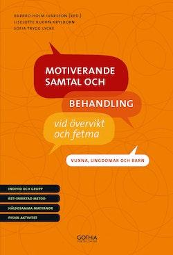 Motiverande samtal och behandling vid övervikt och fetma - vuxna, ungdomar och barn