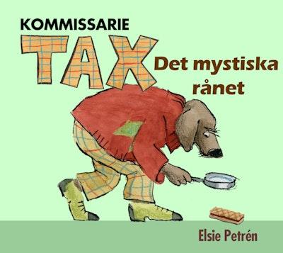 Kommissarie Tax. Det mystiska rånet